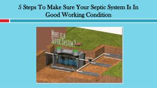 5 Steps To Make Sure Your Septic System Is In Good Working Condition