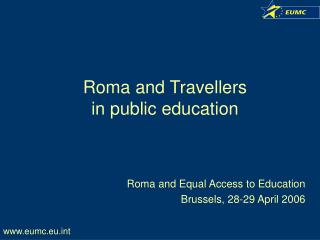Roma and Travellers  in public education