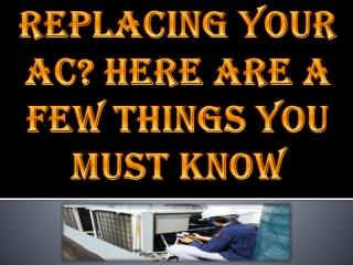 Replacing Your AC? Here Are A Few Things You Must Know