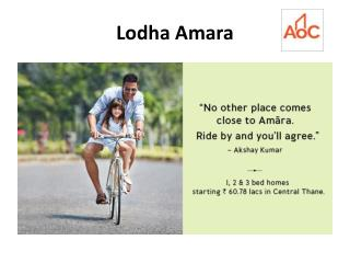 Lodha Amara - Lodha Group's New Residential Project