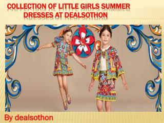 Collection of little girls summer dresses at dealsothon