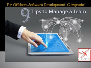 9 Tips to manage a Team of Offshore Software Development