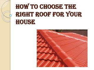 Points To Consider Before Choosing A Roof for Your House