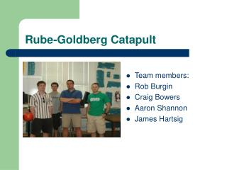 Rube-Goldberg Catapult