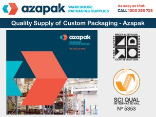 Quality Supply of Custom Packaging – Azapak