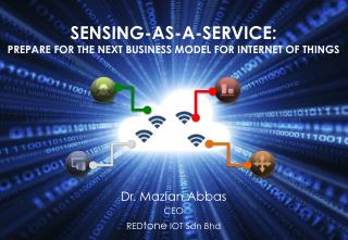 Sensing-as-a-Service - Prepare for the Next Business Model for Internet of Things