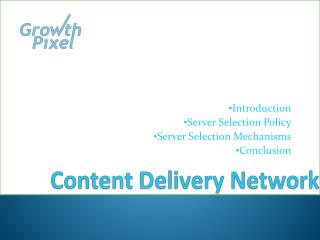 Tips to Choose Perfect Content Delivery Network CDN Service Provider