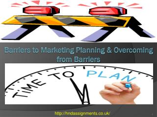 Barriers to Marketing Planning & Overcoming from Barriers