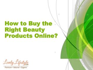 How to Buy the Right Beauty Products Online?