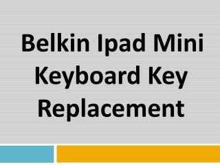 Belkin Ipad Mini Keyboard Key Replacement