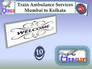 Get high quality train ambulance services in Mumbai and Kolkata