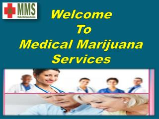 Cure Your Deadly Disease By Legal Medical Marijuana Treatment In Canada.