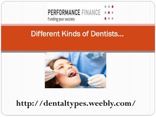 Different Kinds of Dentists