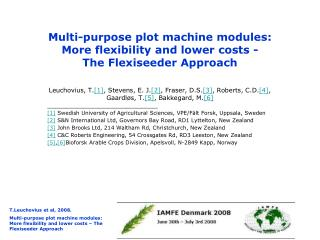 Multi-purpose plot machine modules:  More flexibility and lower costs - The Flexiseeder Approach