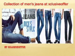 collection of men's jeans at xclusiveoffer
