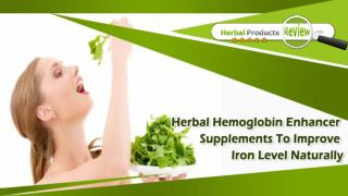 Herbal Hemoglobin Enhancer Supplements To Improve Iron Level Naturally