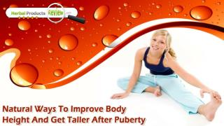 Natural Ways To Improve Body Height And Get Taller After Puberty