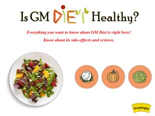 General Motor Diet Reviews - Is GM Diet Really Healthy ?