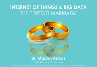 IOT and Big Data - The Perfect Marriage