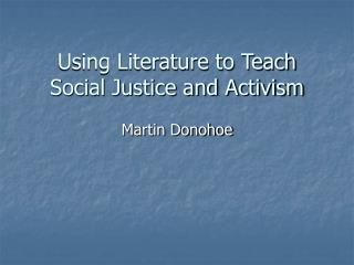 Using Literature to Teach Social Justice and Activism