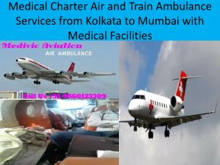 Mumbai Medical ICU Air Ambulance services-With Doctors Facilities