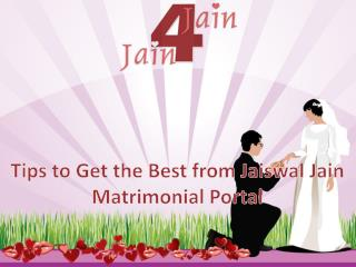 Tips to Get the Best from Jaiswal Jain Matrimonial Portal