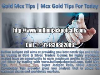 Gold Mcx Tips | Mcx Gold Tips For Today
