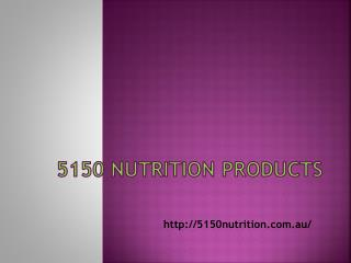 5150 Nutrition Products