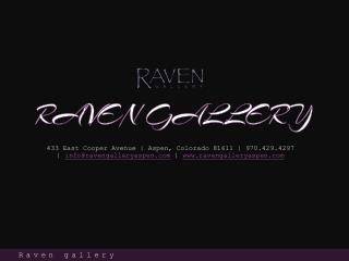 Raven Gallery of Aspen, Colorado