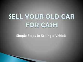 Sell Your Old Car For Cash