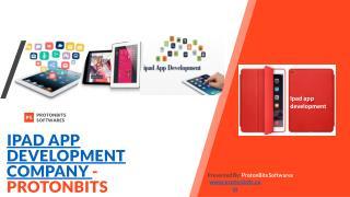 Ipad App Development Company - ProtonBits Softwares