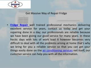 Get massive way of repair fridge