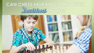 Can Chess Help Kids Make Better Decisions in Life