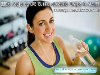 Quick Facts before Buying Alkaline Water in Austin