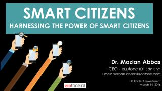 Smart Citizens - Harnessing the Power of Smart Citizens