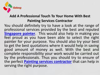 Add a professional touch to your home with best painting services contractor