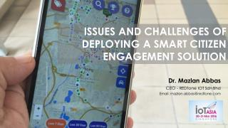 Issues and Challenges of Deploying a Smart Citizen Engagement Solution