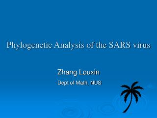 Phylogenetic Analysis of the SARS virus