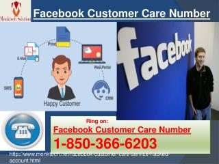 Where should I find Facebook Customer Care Number? Dial 1-850-366-6203