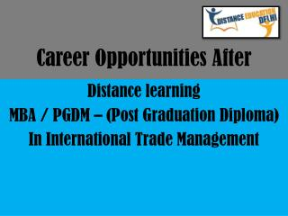 Post-Graduation in International Trade Management: Scope, jobs and Career opportunities