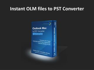 OLM Files to PST Converter