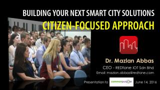 Building Your Next Smart City Solutions - Citizen-Focused Approach