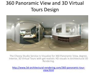 360 Panoramic View and 3D Virtual Tours Design