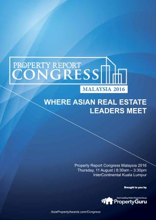 Property Report Congress Malaysia 2016