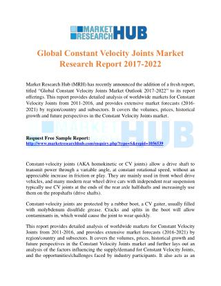 Global Constant Velocity Joints Market Research Report 2017-2022