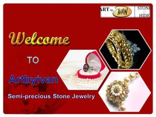 Semi-precious stone Jewelry at affordable rates