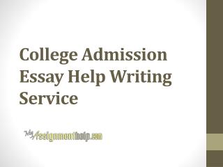 College Admission Essay Help Writing Service