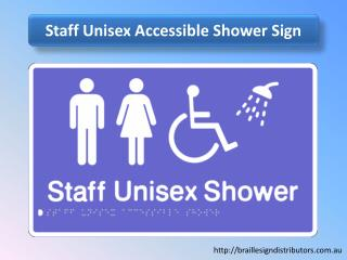 Staff Unisex Accessible Shower Sign - Braille Sign Distributors