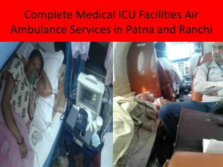 Medivic Aviation Charter Air Ambulance Services in Patna and Ranchi