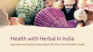 Herbal Care products in India